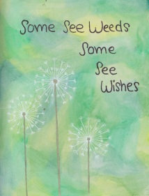 weeds vs wishes