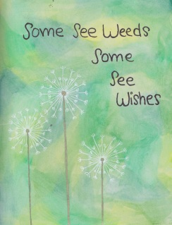 weeds vs wishes
