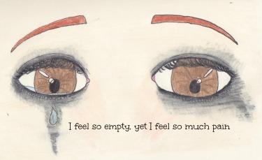 I feel so empty, yet I feel so much pain.