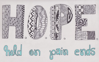 H.O.P.E. Hold on, pain ends