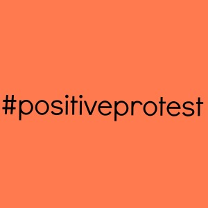 positiveprotest